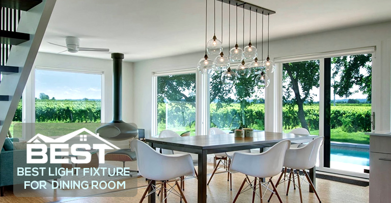Best Light Fixture For Dining Room
