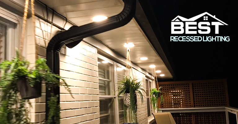 Best Recessed Lighting