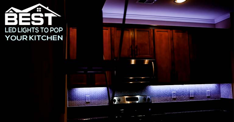 Best LED Lights to Pop Your Kitchen FI